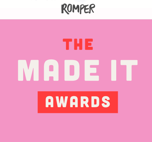 "2017 ""Made It Awards"" Nominee"