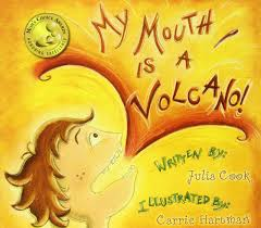 My Mouth is a Volcano - Julia Cook