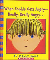 When Sophie Gets Angry - Really, Really Angry... - Molly Bang