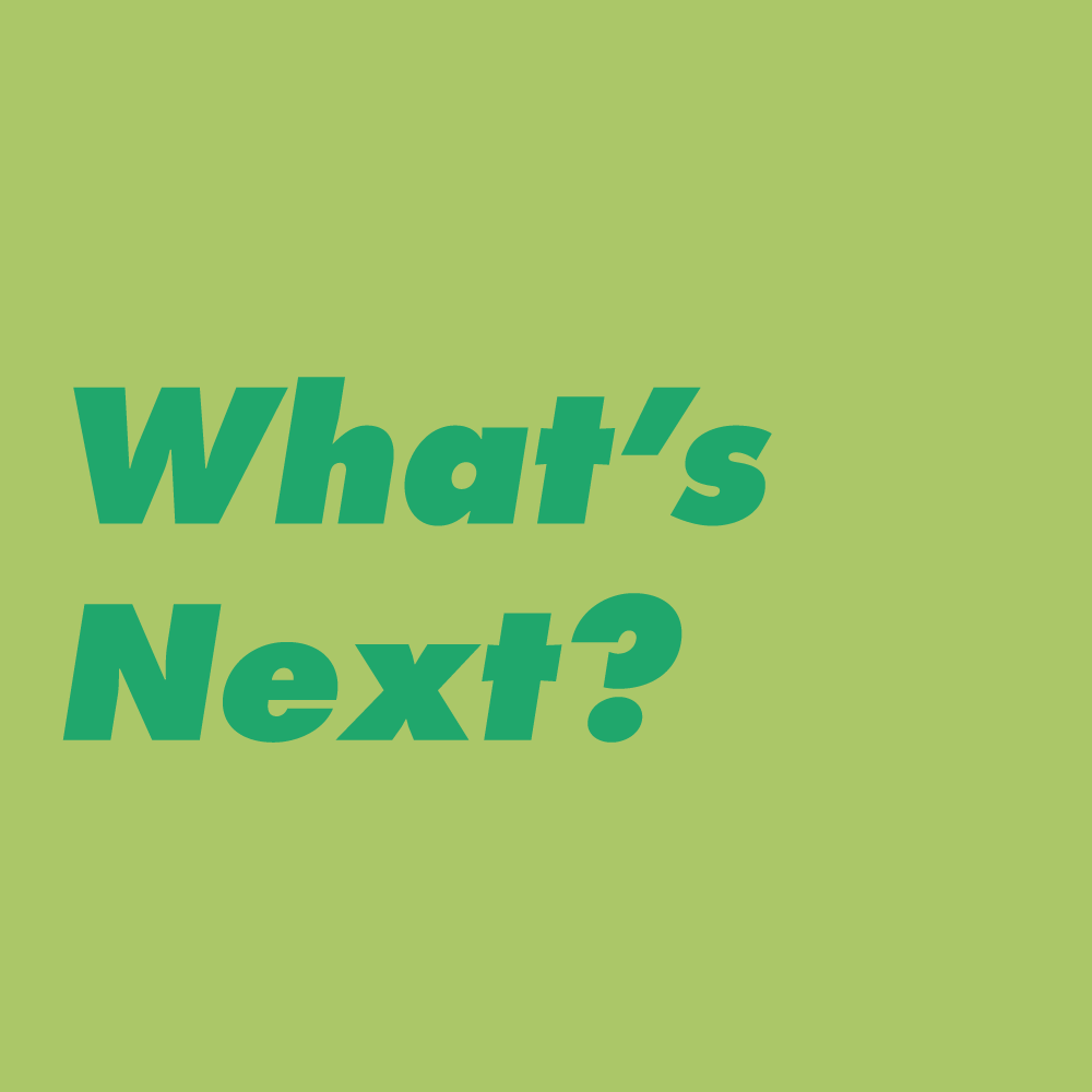 What's Next (11AM–12PM)