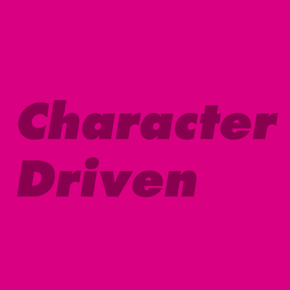 Character Driven (12PM–1PM)