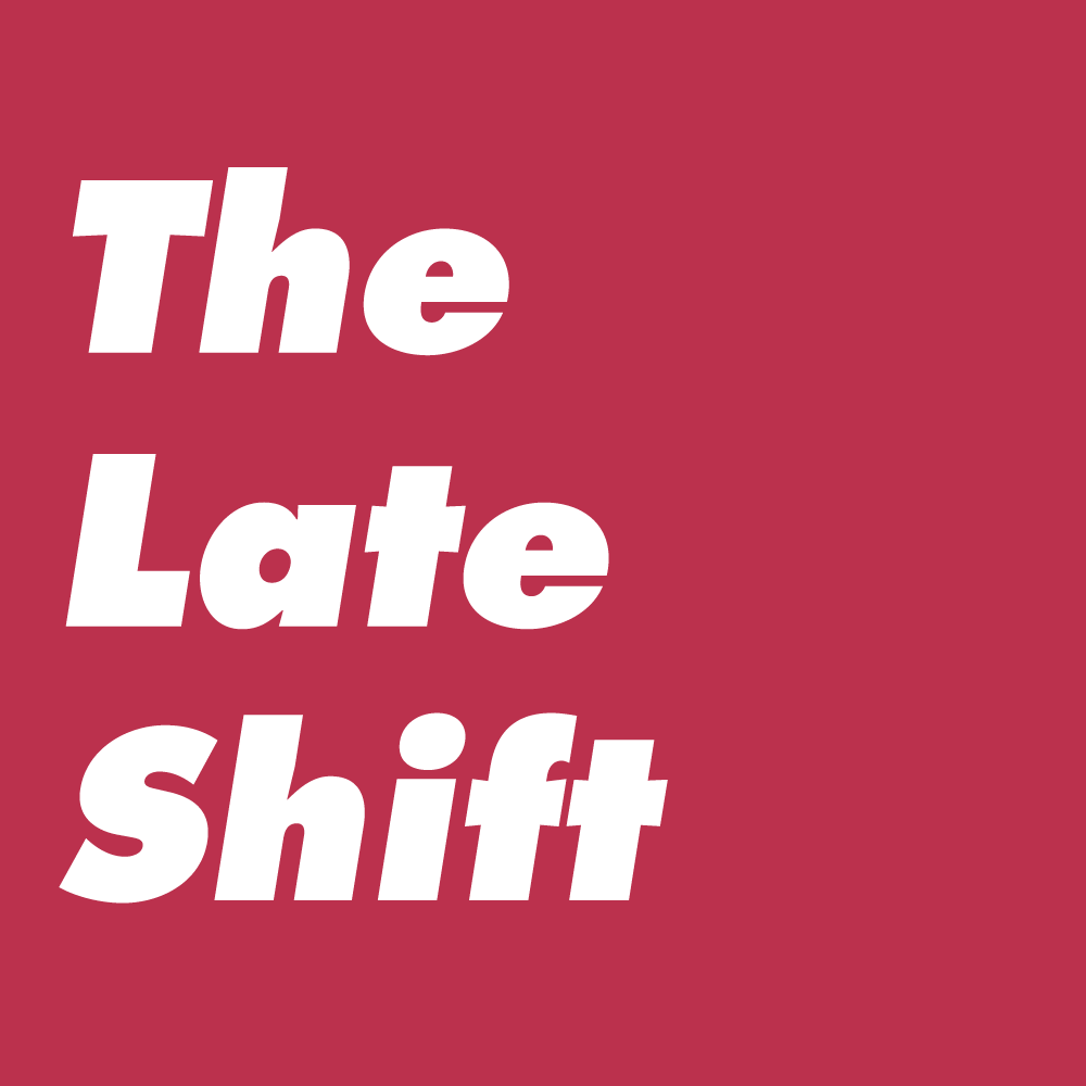 The-Late-Shift.png