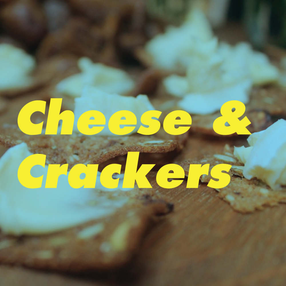 Cheese-&-Crackers.png