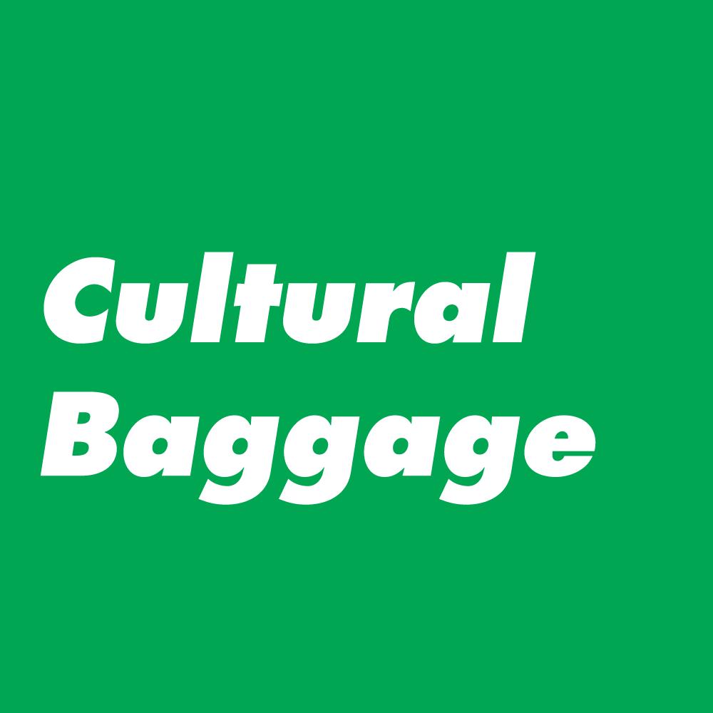 Cultural-Baggage.png