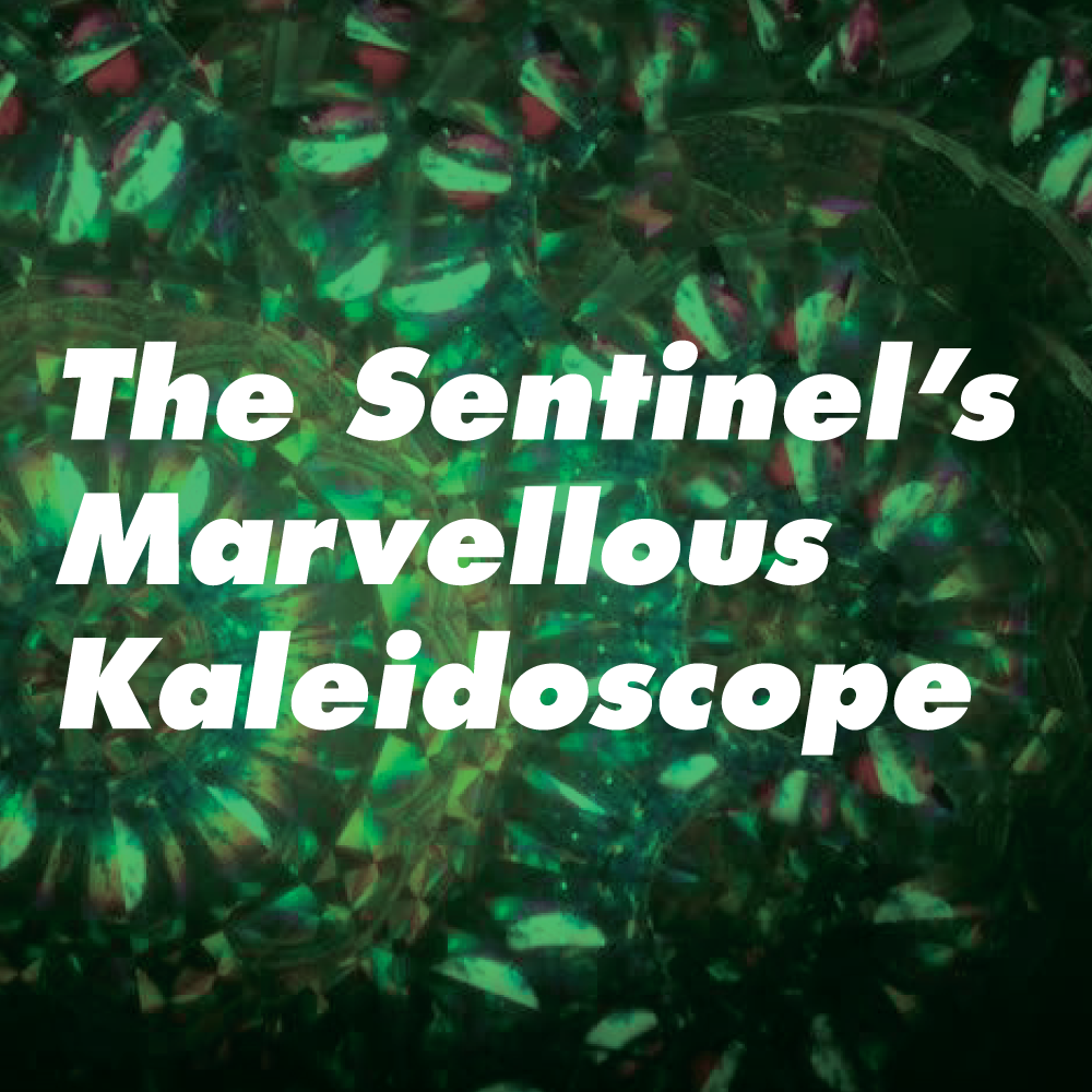 The-Sentinel's-Marvellous-Kaleidoscope.png
