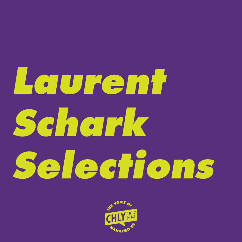 Laurent Schark Selections (12AM–1AM)
