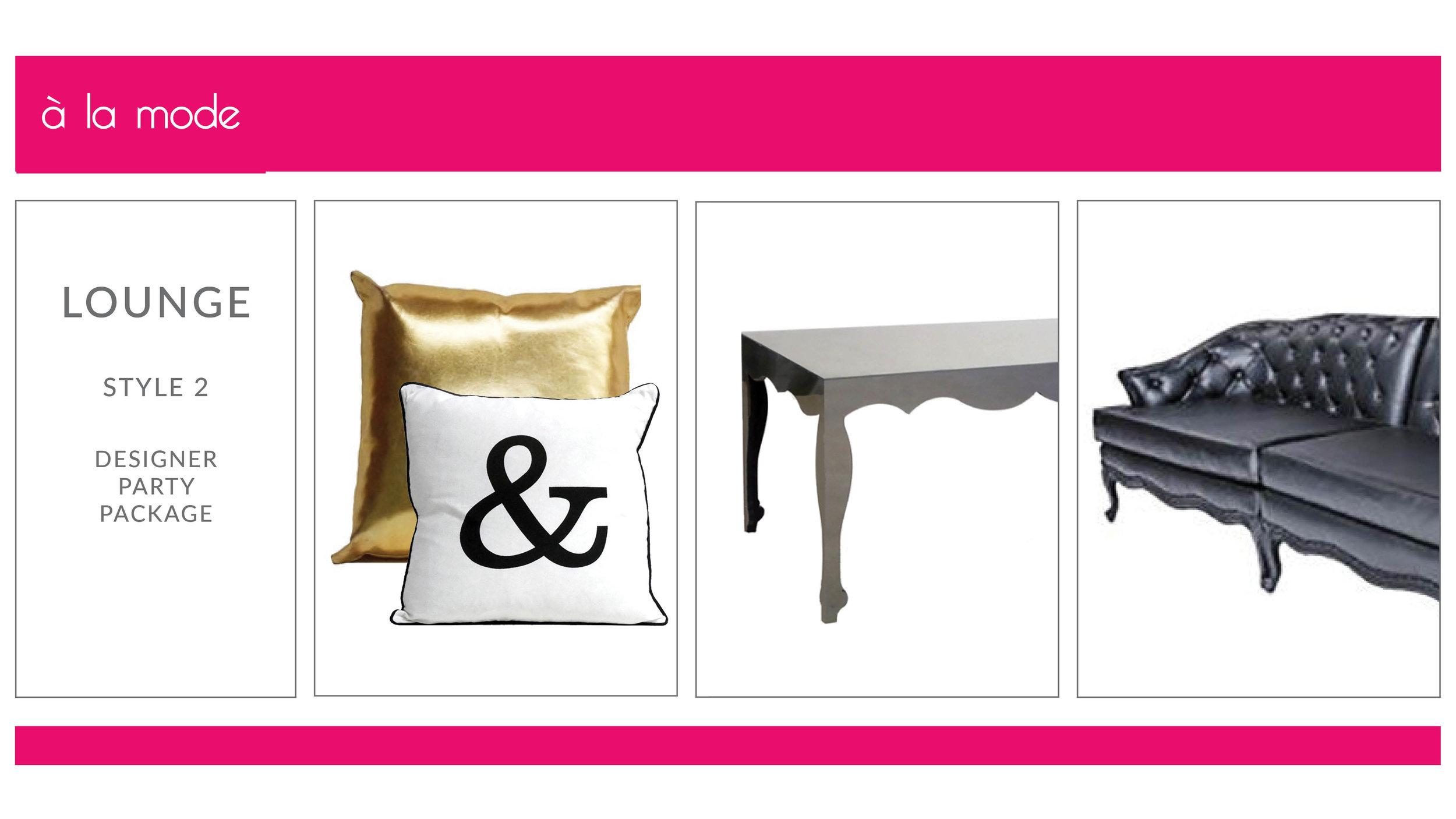 A La Mode Lounge Package: Style 2