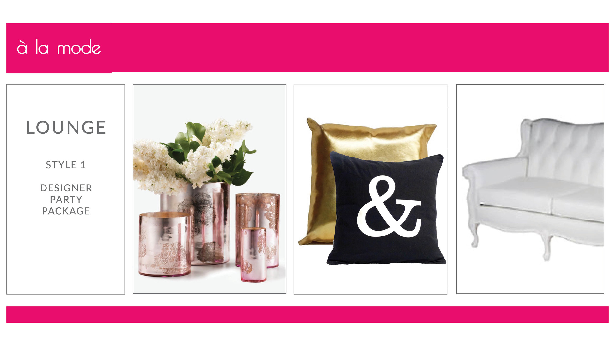 A La Mode Lounge Package: Style 1