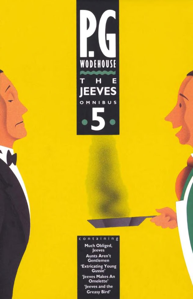 Jeeves,Bertie and the brilliance of P.G. Wodehouse. (c) P.G. Wodehouse.