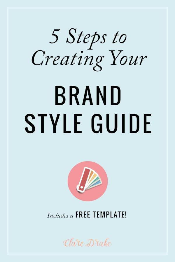 5 Steps to Creating Your Brand Style Guide