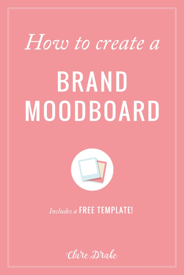 How to create a brand moodboard + free template