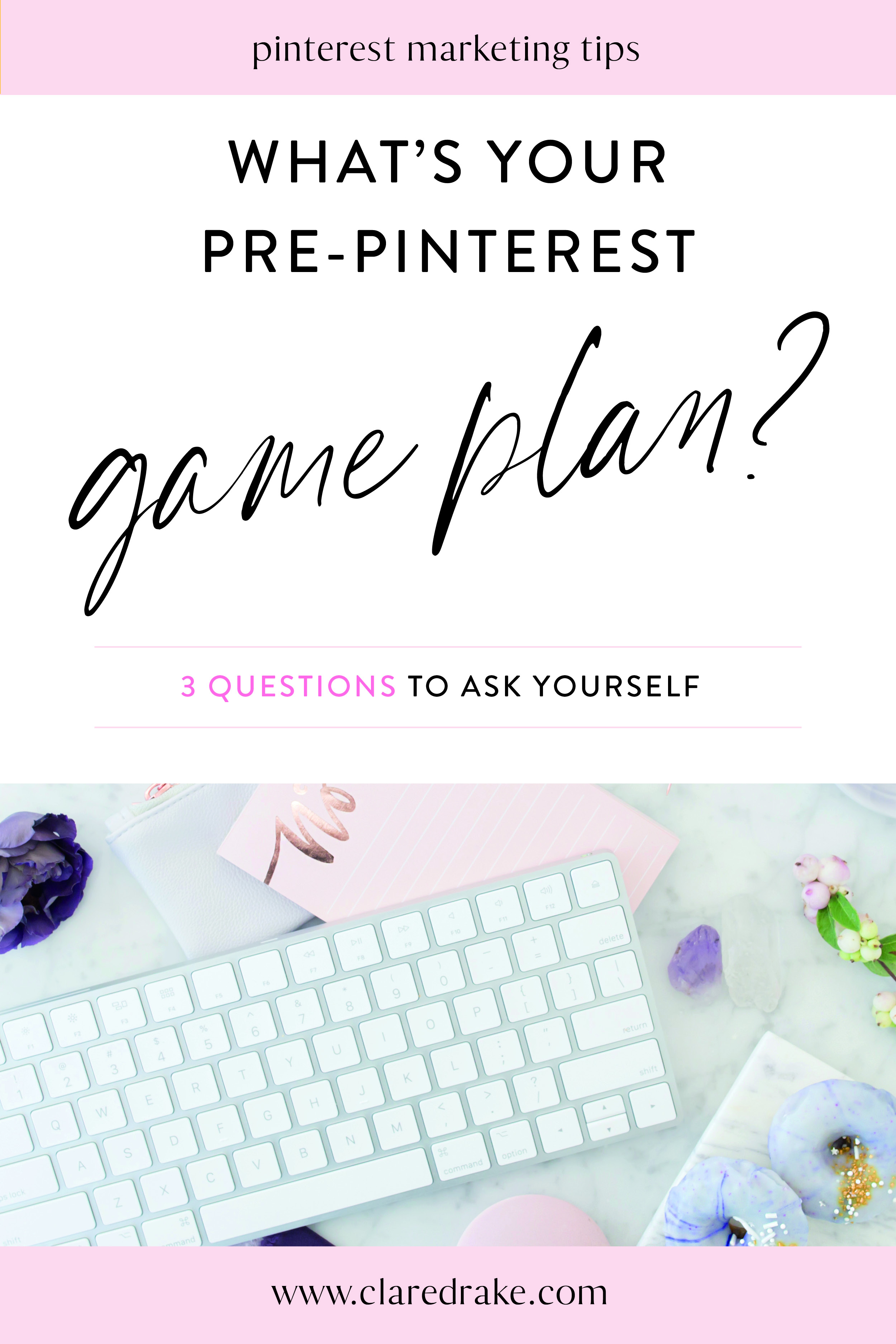 1. whats your pre-pinterest game plan.jpg