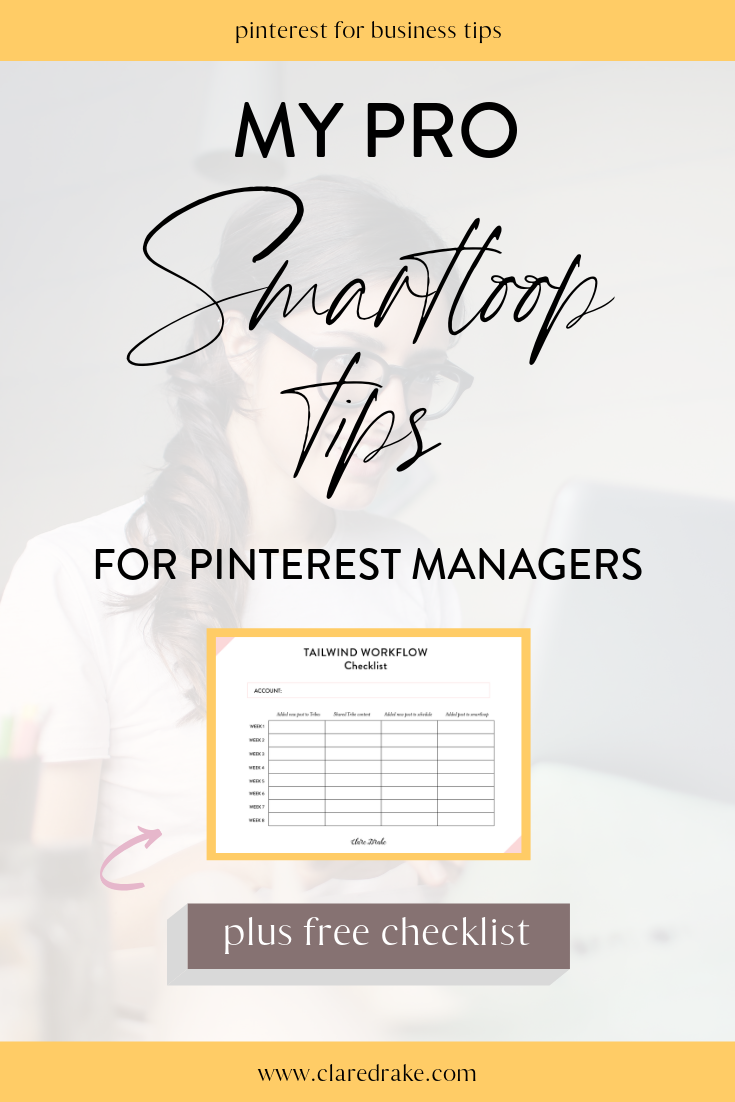 My Tailwind Smartloop Tips for Pinterest Managers.png