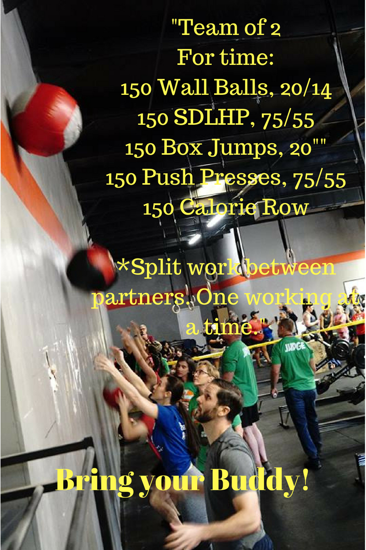 _Team of 2For time_150 Wall Balls, 20%2F14150 SDLHP, 75%2F55150 Box Jumps, 20__150 Push Presses, 75%2F55150 Calorie Row_Split work between partners. One working at a time._.jpg