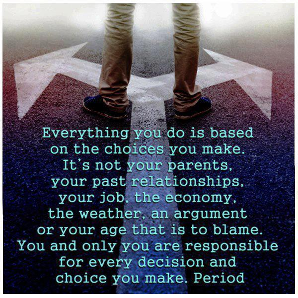 Our Choices Matter