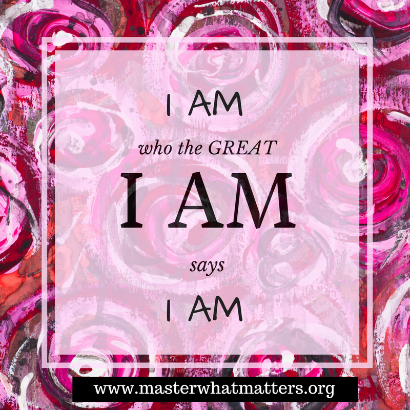 I Am Who the Great I Am Says I Am.png