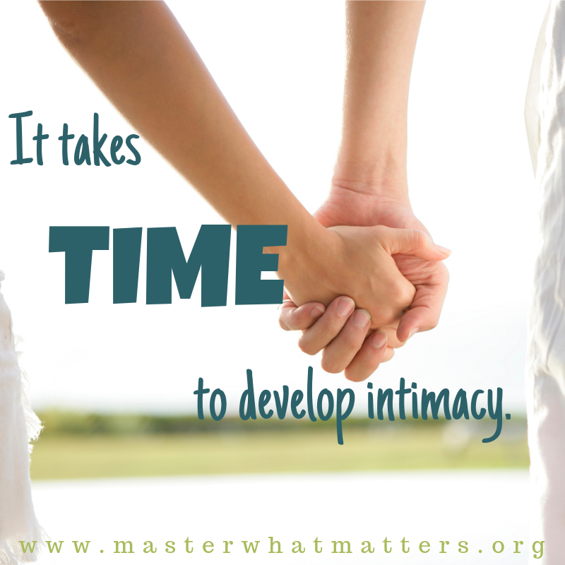 It takes Time to Develop Intimacy.png