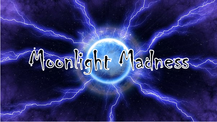 moonlight madness.PNG