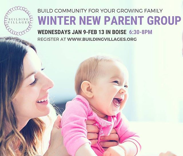 Winter new parent group starting in January! For babies born August through December and their parents.  #buildingvillages #buildyourvillage #parenthood #parentlife #boisemoms #community