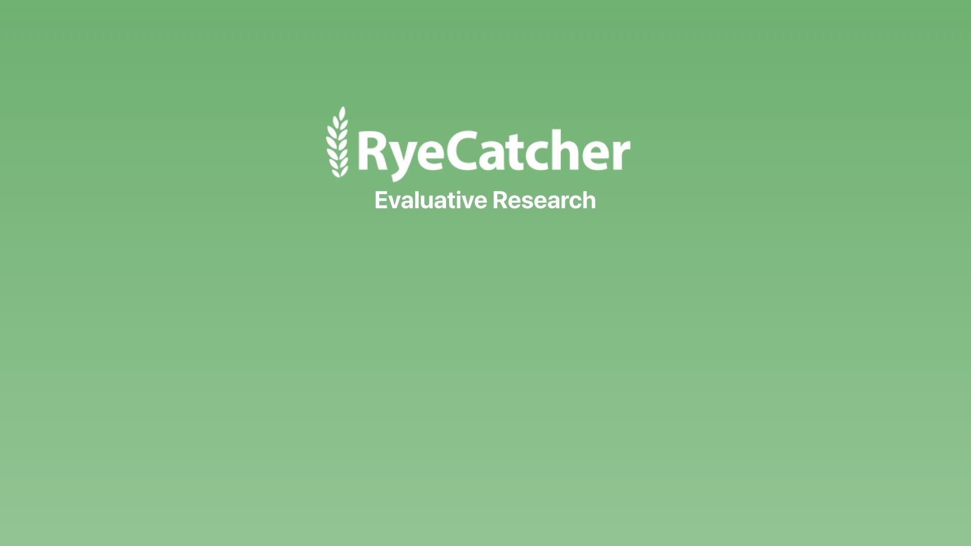 RyeCatcher-EvaluativeResearch (1).001.jpeg