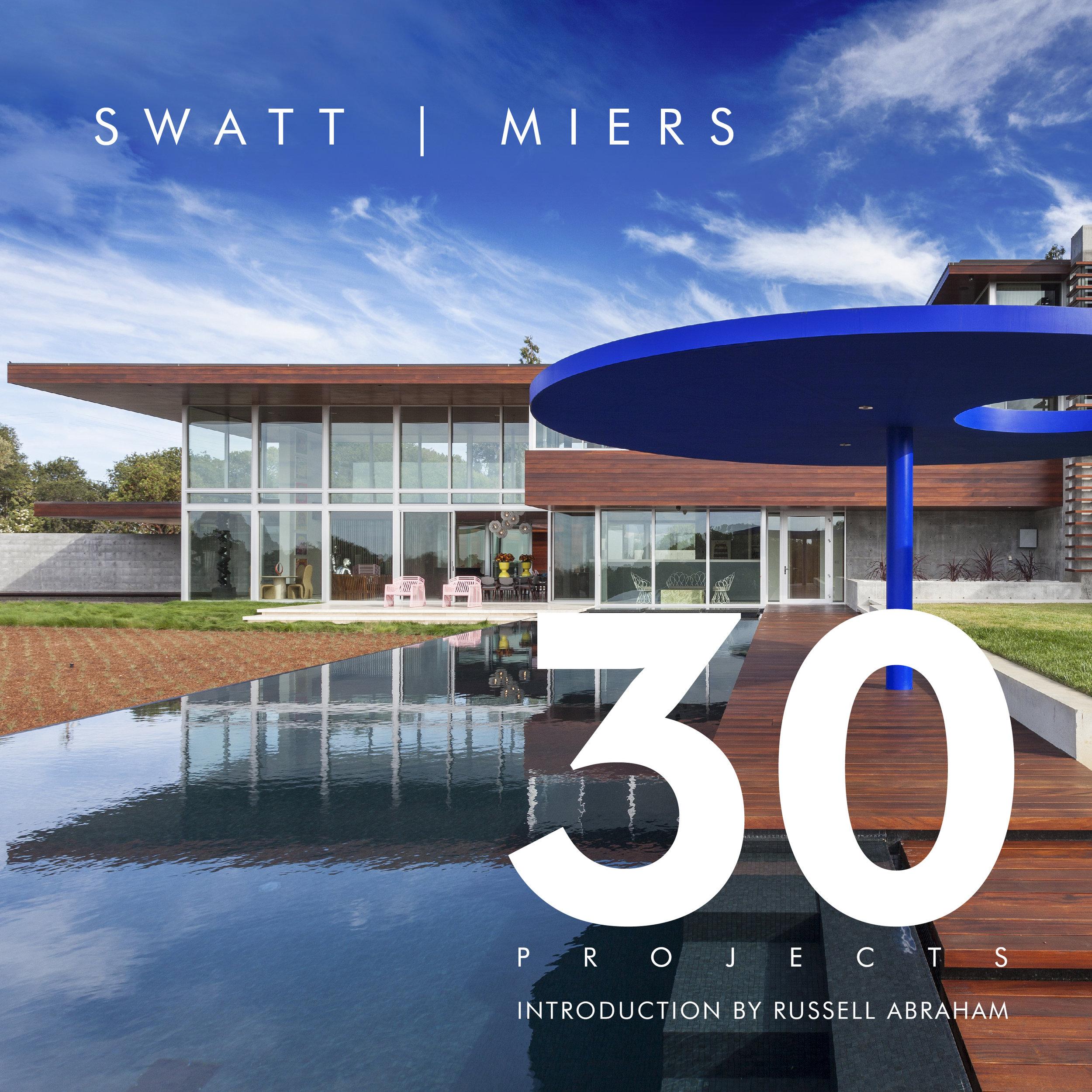 Swatt | Miers: 30 Projects