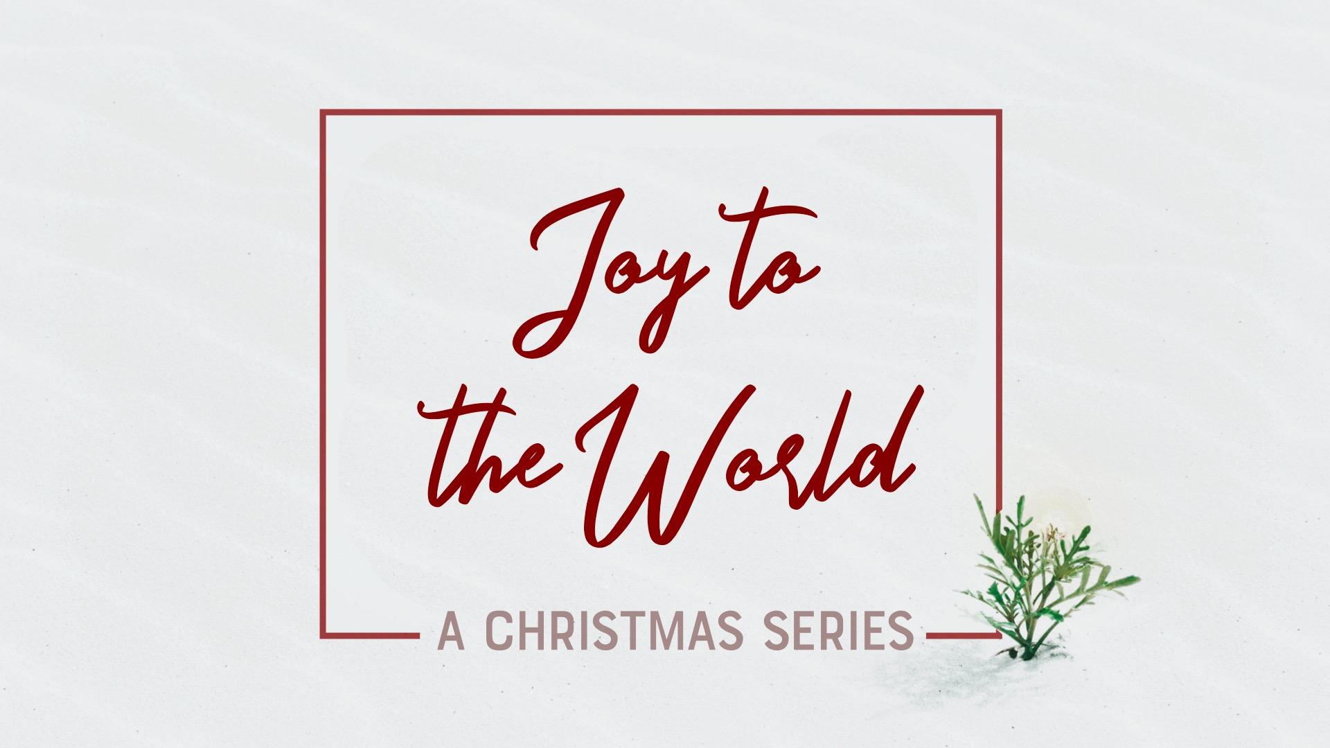 Joy To The World.jpeg
