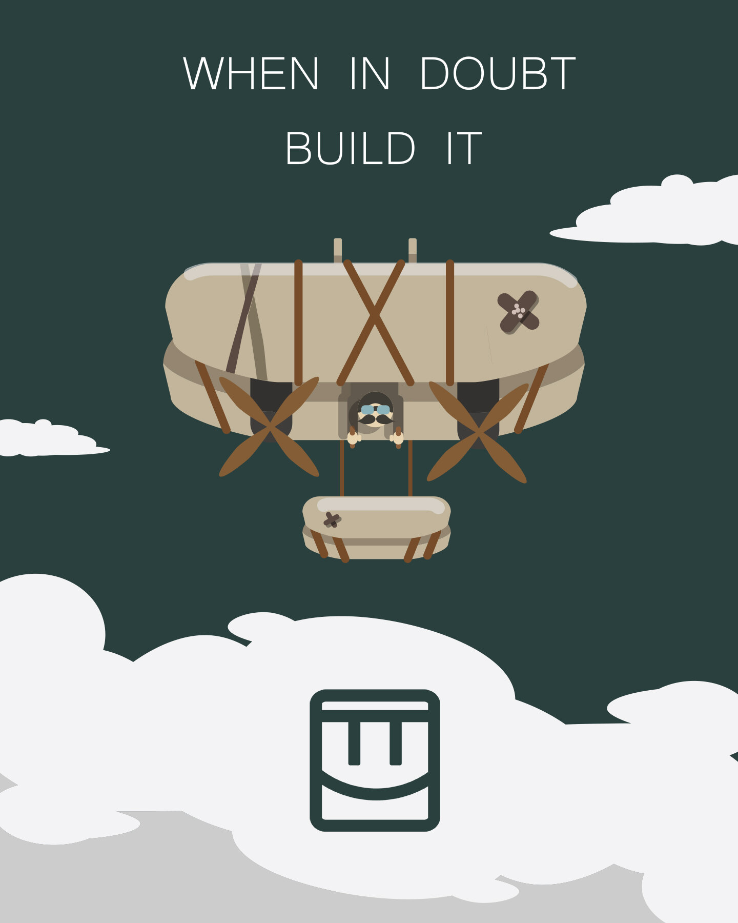 Principals_Poster_When_In_Doubt_Build_It_WEB.jpg