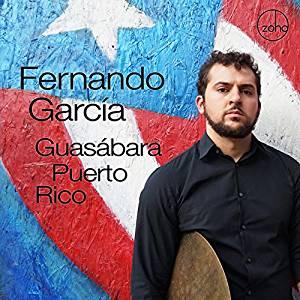 Guasábara Puerto Rico  FERNANDO GARCÍA  (ZOHO, 2018) Recorded: barril & congas