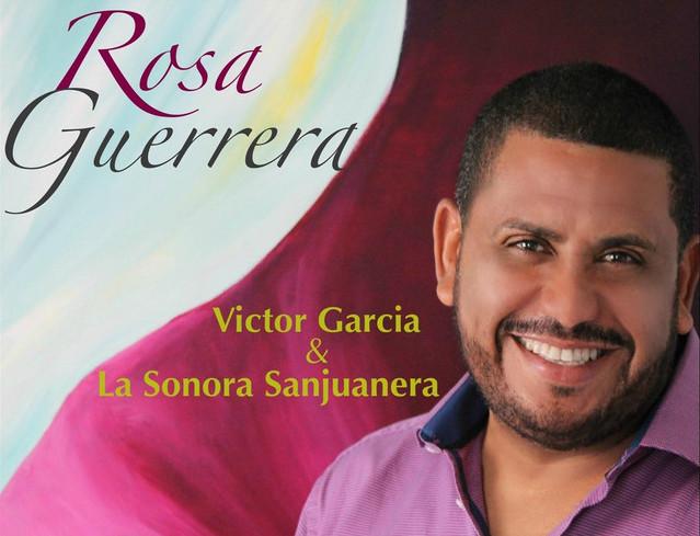 Rosa Guerrera  (single) VICTOR GARCIA & LA SONORA SANJUANERA  Single (independent, 2018) Recorded: Brazilian percussion