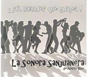 ¡Pa'l Bailador Que Guapea!  VICTOR GARCIA & LA SONORA SANJUANERA  (BOMBÓN, 2009) Recorded: bongó & batá [on selected tracks]