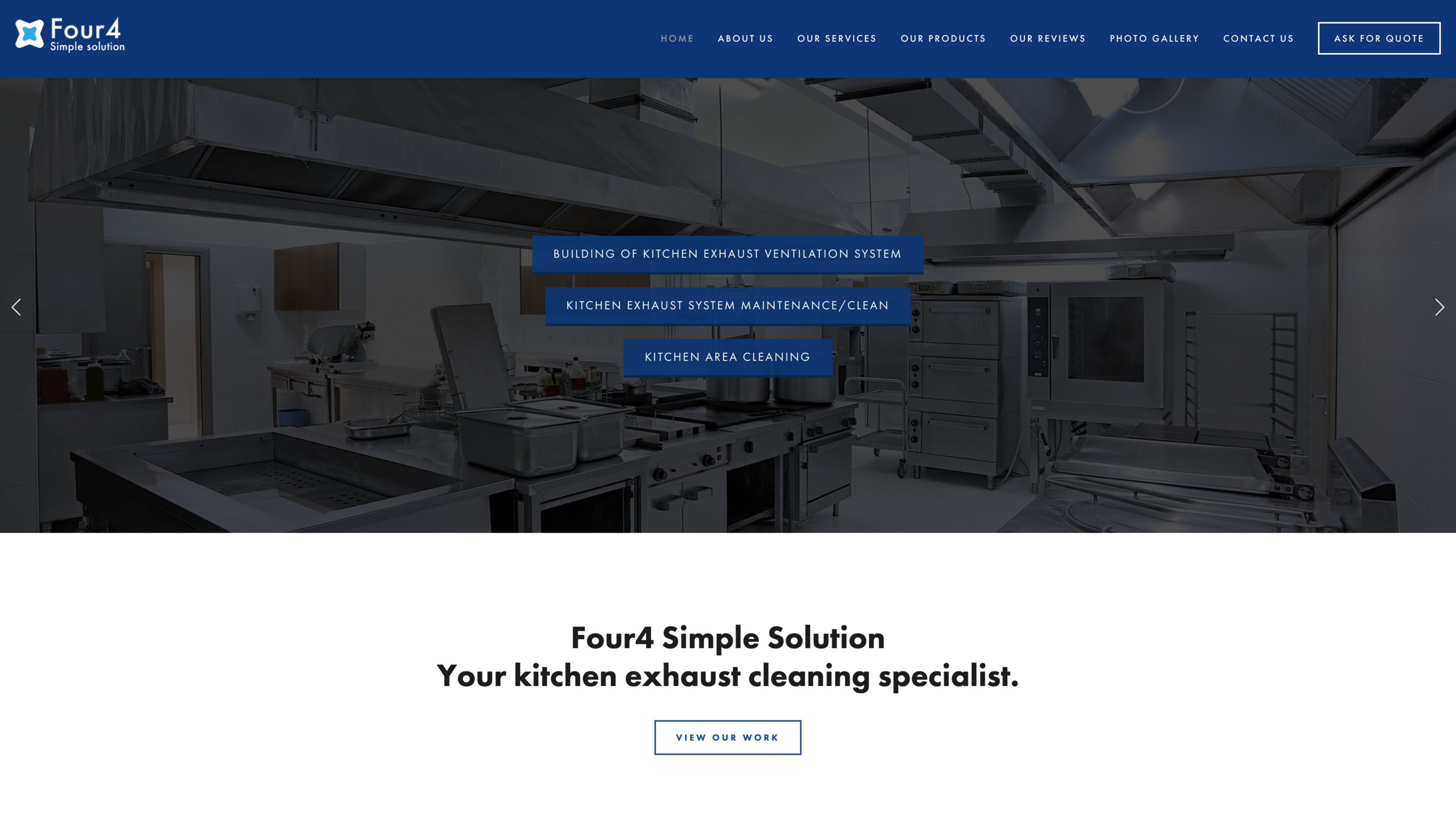 Four4 solutions - Established in 2018, they had a simple vision. No one should be denied of a safe and clean kitchen environment .With that vision in mind, Four4 Simple Solutions embarked on a journey to provide quality kitchen services to all business owners out there. Ranging from customization of new exhaust system to the installation of fire suppression systems, Four4 Simple solution is your one-stop kitchen-related solution provider.
