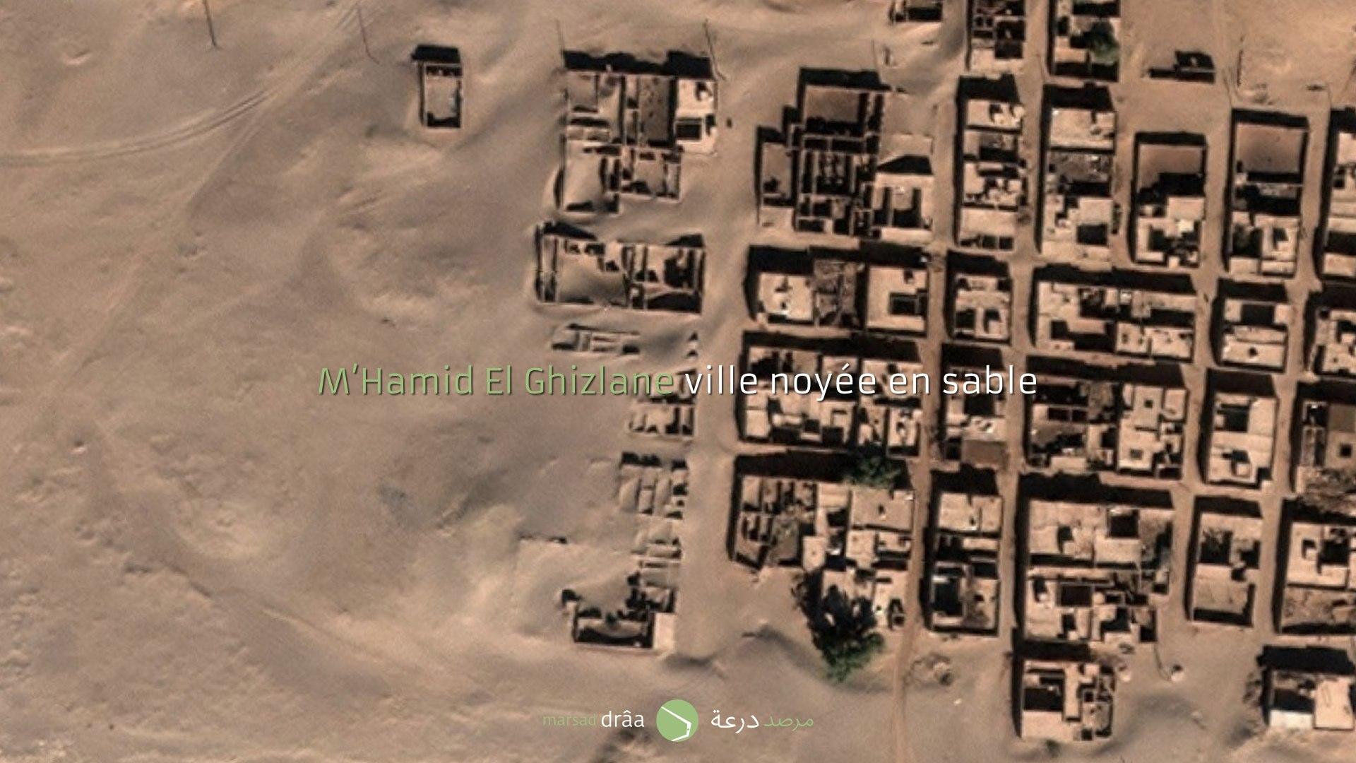 Lors du tournage du documentaire avec MonaLisa Prod, on a repéré des maisons remplies entièrement de sable à M'Hamid El Ghizlane (Zagora), un ensablement qui continue son parcours et qui fait disparaître des maisons.