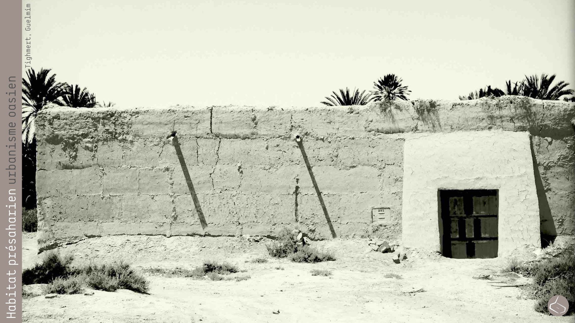 26. Des maisons faites en terre.       26. houses made in rammed earth.