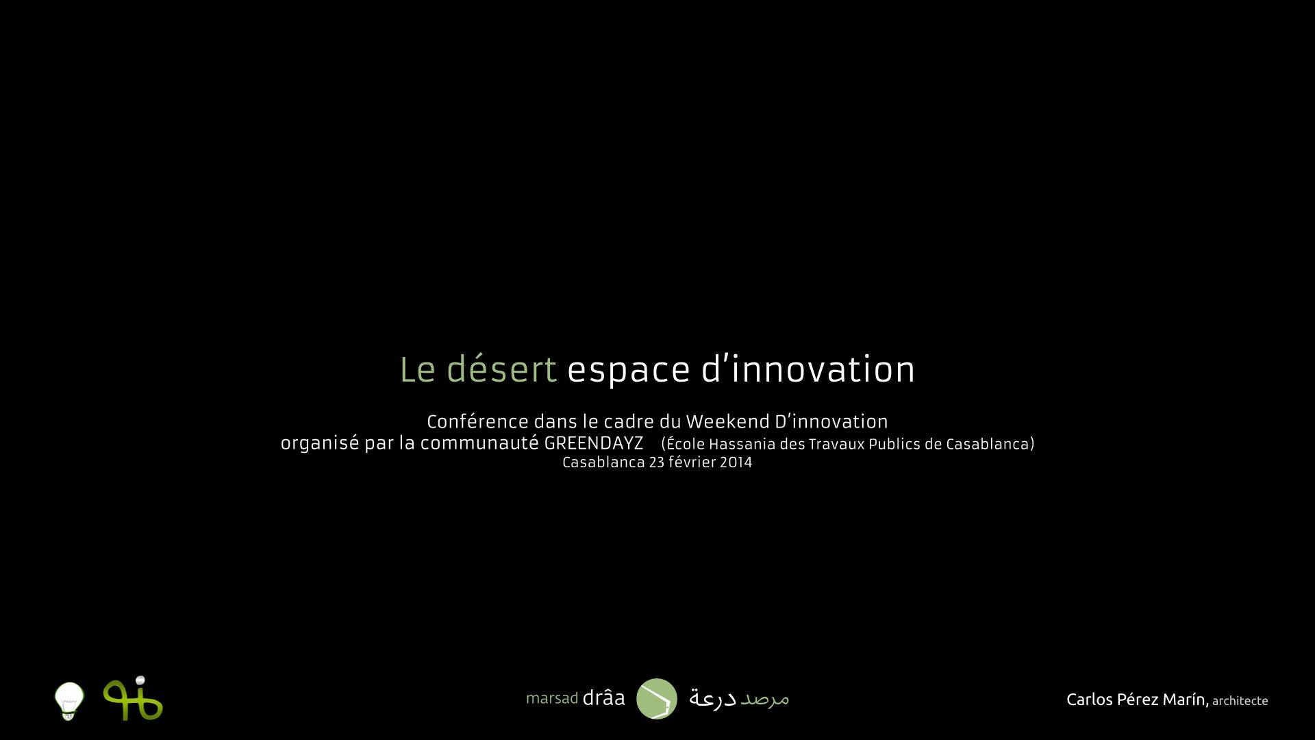 LE DESERT ESPACE D'INNOVATION, Casablanca (Maroc) 2014