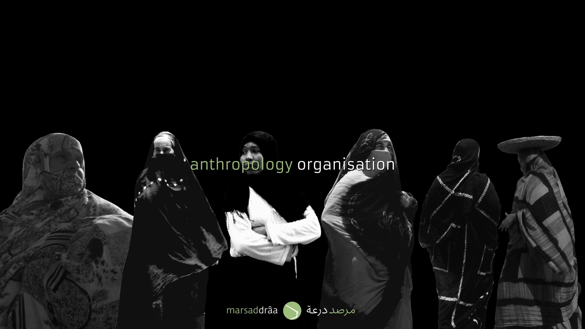 In fact, the anthropology of the desert is everywhere and the different tribes are a result of the physical environment, with theirs ways to be dressed, to be organised, to live...