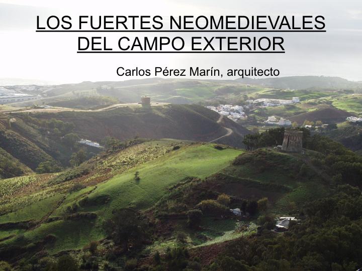 LOS FUERTES NEOMEDIEVALES DEL CAMPO EXTERIOR, Ceuta (España) 2001