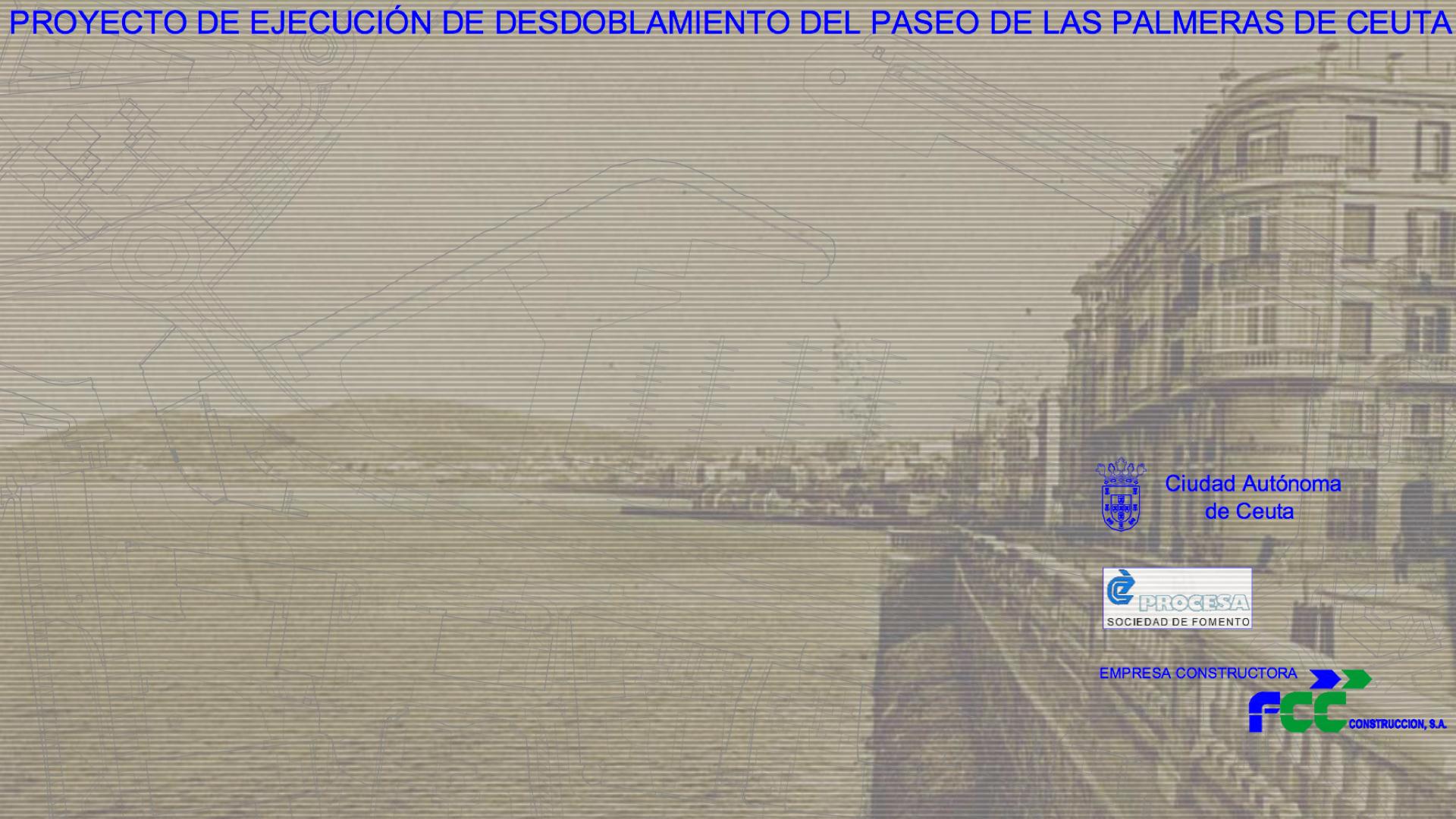 PRESENTACIÓN PROYECTO DESDOBLAMIENTO DEL PASEO DE LAS PALMERAS, Ceuta (España) 2002