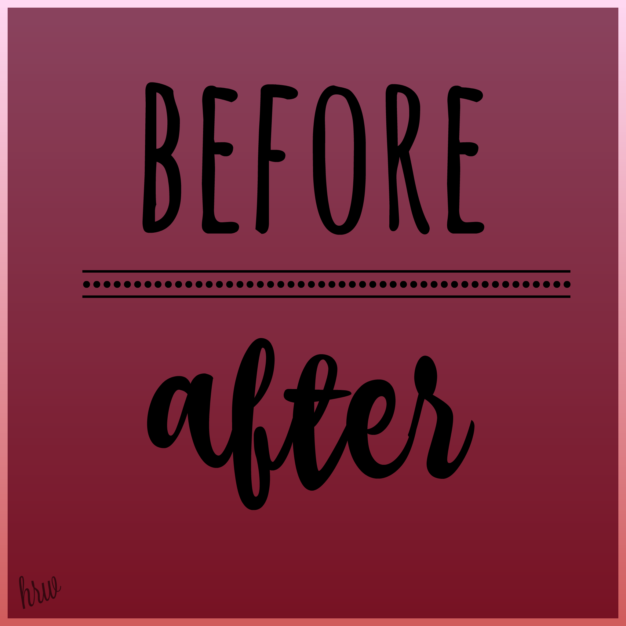 hw before after