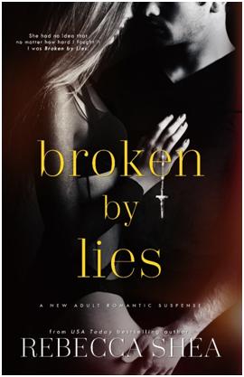 BROKEN BY LIES      Amazon    |      Barnes & Noble    |      iBooks    |      Kobo    |      Google Play