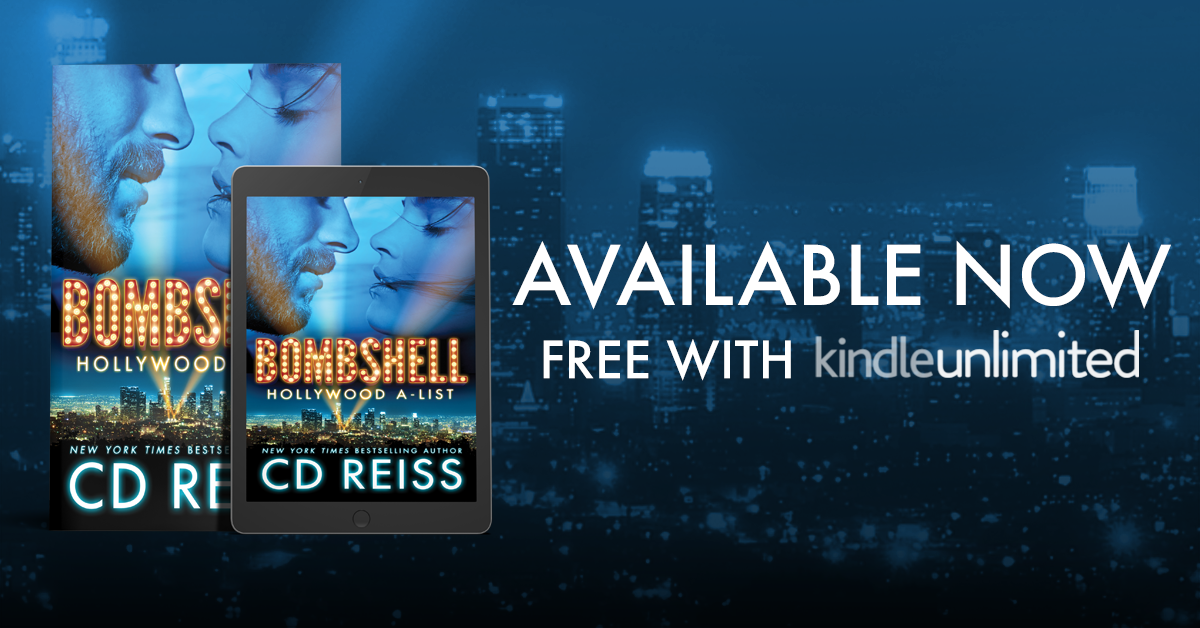 Bombshell, an all-new sexy and swoony standalone from CD Reiss is now LIVE!   Read Today!  (Free in Kindle Unlimited)   Amazon US ~ Amazon UK ~~   Paperback  ~ Audio ~   Add to Goodreads