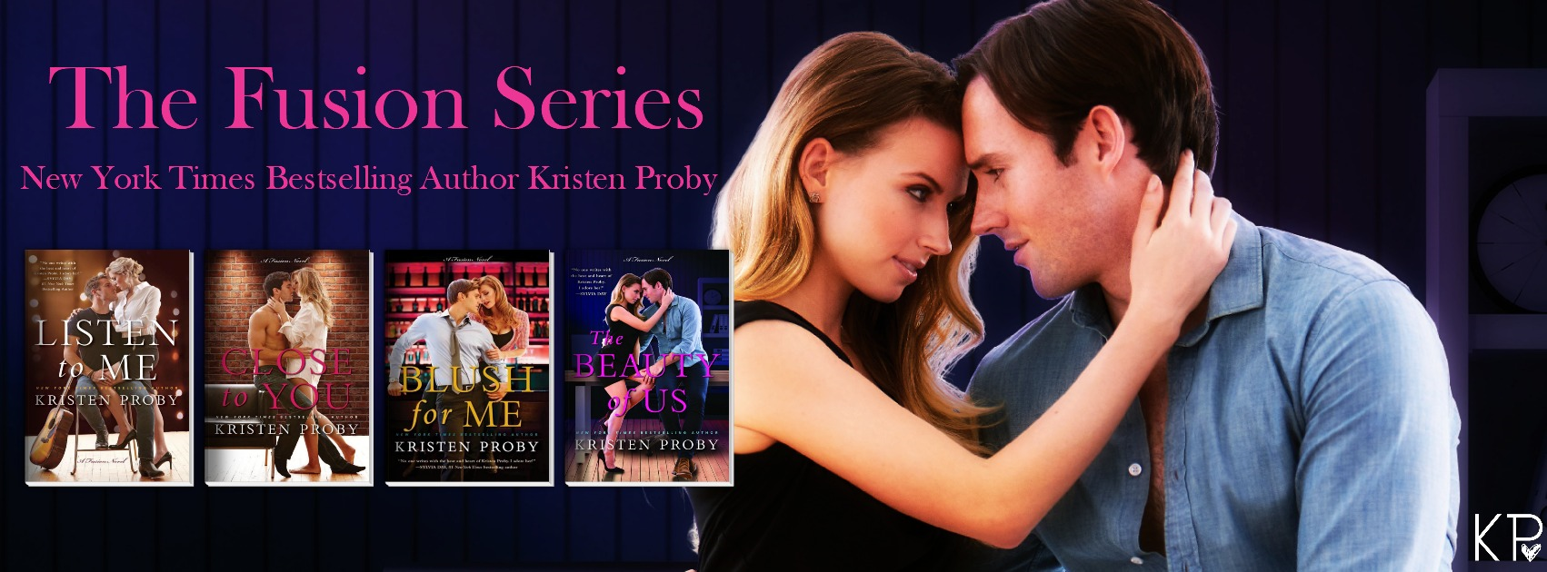 And Don't Miss the First Three Standalone Novels in the  Fusion Series!    LISTEN TO ME CLOSE TO YOU BLUSH FOR ME
