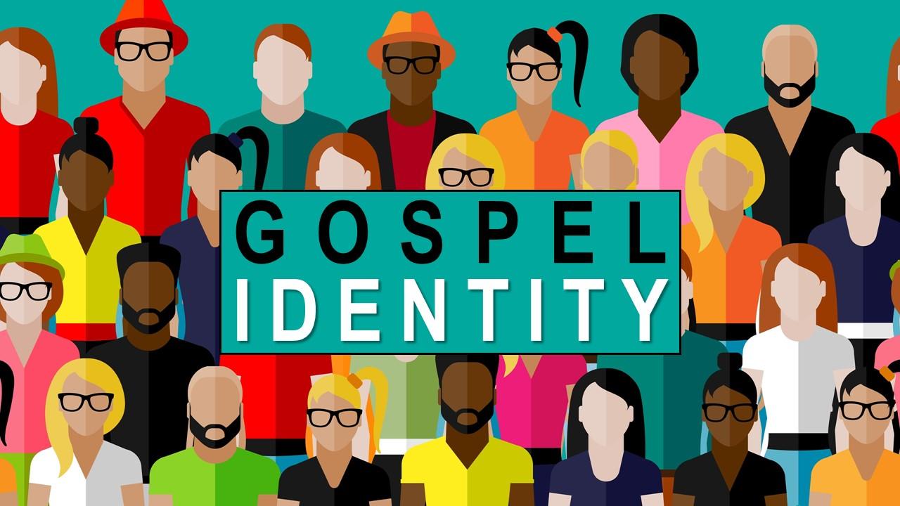gospel-identity.JPG