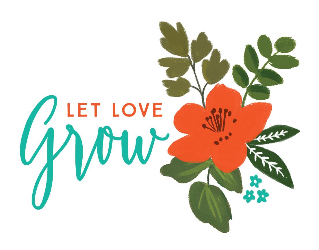 LetLoveGrow.jpg