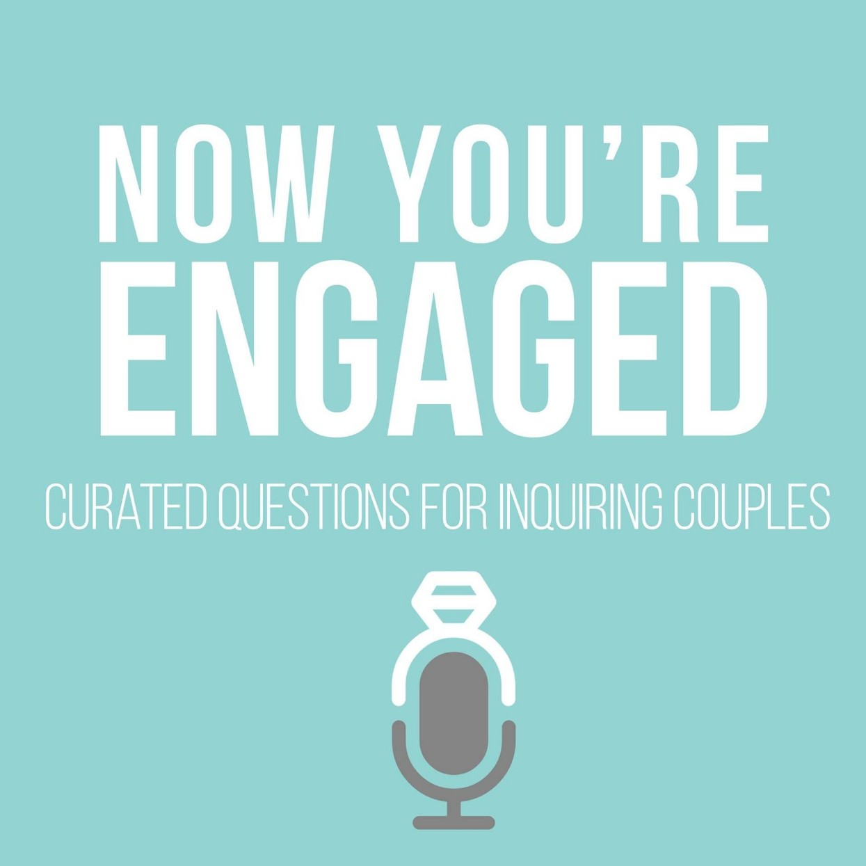 Now You're Engaged Podcast rszd.jpg