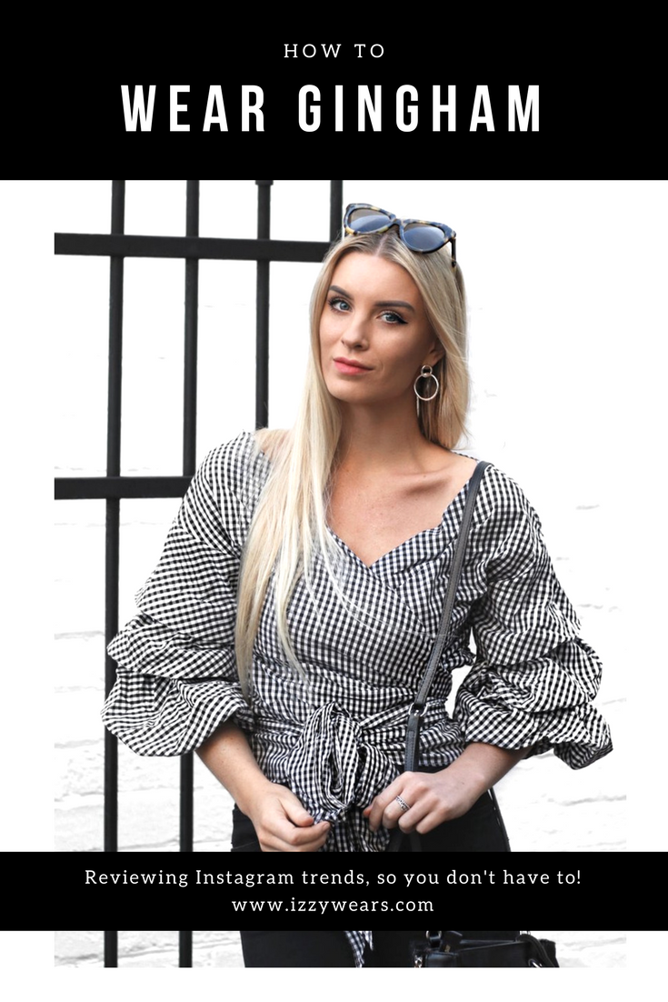 How To Wear Gingham | Izzy Wears Blog