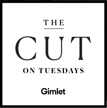 The Cut on Tuesdays Podcast Review