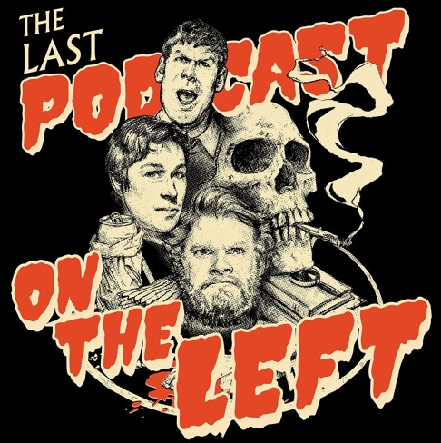 The Last Podcast on the Left Review.png