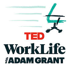 Work life with Adam Grant podcast review.png