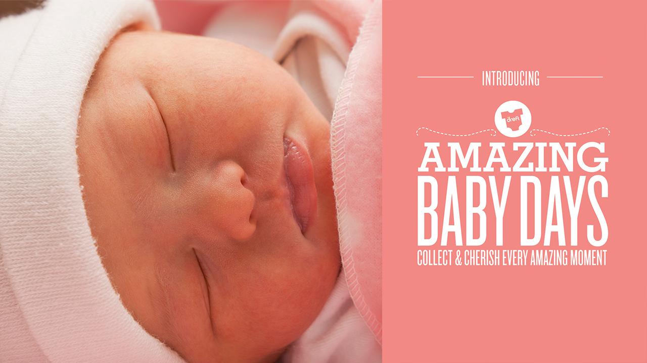 DREFT AMAZING BABY DAYS MOBILE APP