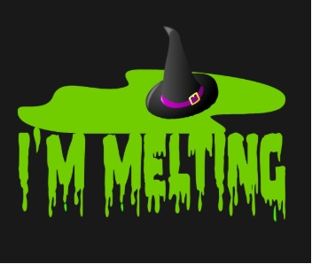 image by t https://www.teepublic.com/t-shirt/3111103-im-melting-wicked-witch-of-the-west